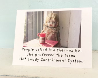 """Adventures of Claudia Porcelain Doll Funny Thermos Card """"Hot Toddy"""" Humor Stationary"""