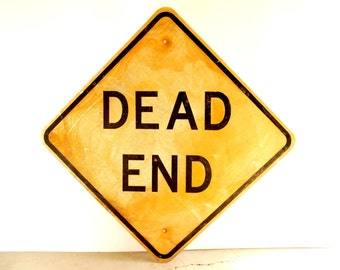 "Vintage Metal ""Dead End"" Sign in Yellow and Black, 30"" square (c.1970s) - Industrial Home or Urban Loft Decor, Man Cave, Construction Sign"