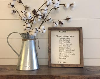 Nearer-CS Lewis quote wood sign