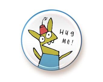 Hug Me - button