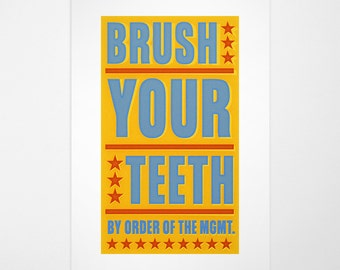 "Kids Bathroom Decor, Kids Wall Decor, Kids Bathroom Art Brush Your Teeth By Order of Management Print, 8""x14"" fits 11""x17"" frame w/o mat"