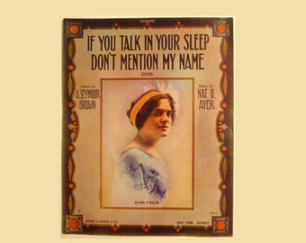 "Antique\ Vintage 1911 Sheet Music ""If You Talk In Your Sleep Don't Mention My Name"" 11 x 14 Large Format"