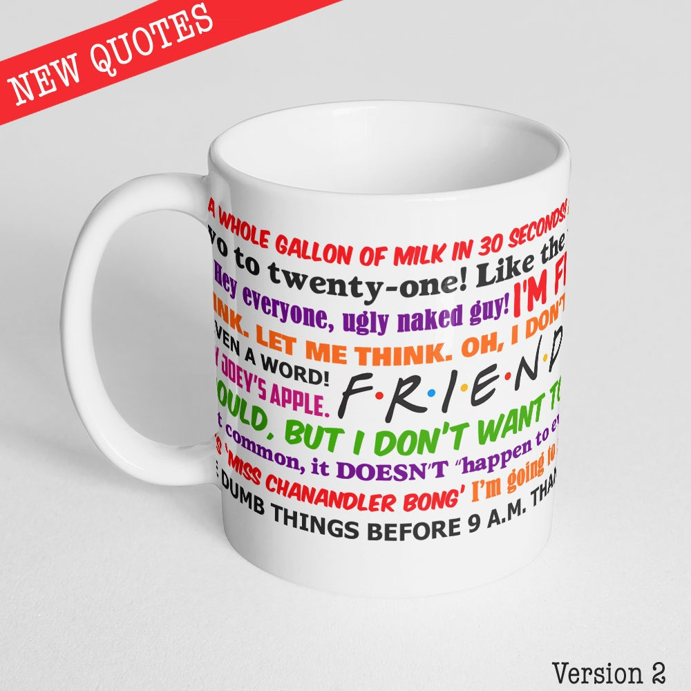Quotes About Coffee And Friendship Friends Tv Show Funny Quotes Mug New Quotes Now Also