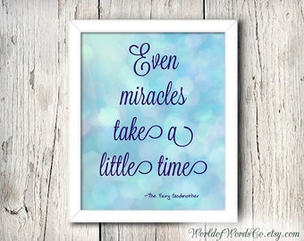 Even Miracles Take a Little Time, The Fairy Godmother, Cinderella Printable, Disney Poster, Nursery Decor, Disney Decor, Cinderella Nursery