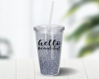 Hello Beautiful Watercolor 16 ounce Double Wall Acrylic Cup and Straw