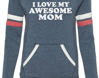 Mothers Day Gift I Love My Awesome MOM Sport Eco Fleece Sweatshirt Womens Valentine's Gift mom to be  Mother sweater Gift