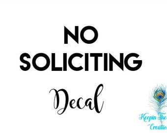 No Soliciting - No Soliciting Decal - Front Door Decal - No Soliciting Sign - Door Decal - Vinyl Decal - Front Door Sign - Home Decor