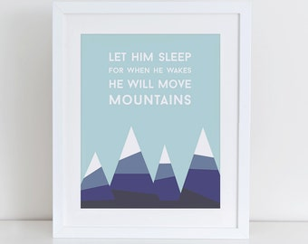Let Him Sleep For When He Wakes He Will Move Mountains Art Print, Instant Download, Geometric Print, Mountains Print