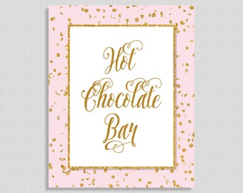 Hot Chocolate Bar Shower Sign, Pink & Gold Glitter Party Sign,  Party Sign, INSTANT PRINTABLE