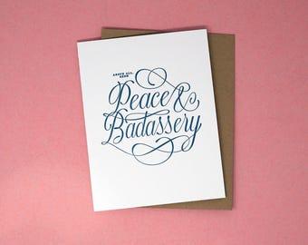 Peace & Badassery Card