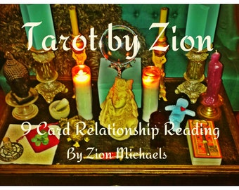 9 Card Relationship Reading - Tarot By Zion Michaels