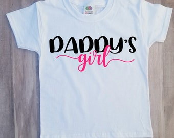 Daddy's girl infant , kid shirt