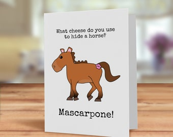 Pony card, Mascarpone cheese pun card, Cheese joke card, Horse Birthday card,  Pony pun card, Funny horse card, cheesie joke, fun pony card