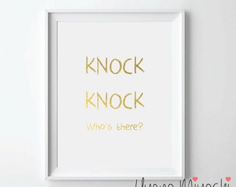 Knock Knock Who's There Gold Foil Print, Gold Print, Custom Print in Gold, Illustration Art Print, Gold Foil Art Print
