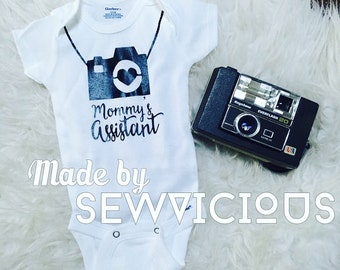Mommy's Assistant Camera Photog Photographer Body Suit Baby
