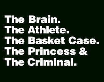 FUNNY TSHIRT The Brain The Athlete The Basket Case The Pincess The Criminal 80s Movie T-shirt (also available on crewneck and hoodies SM-5XL