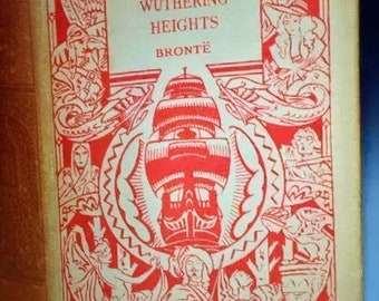 Vintage Emily Bronte Wuthering Heights - Odhams Press - RARE - Original dustwrapper - 1930