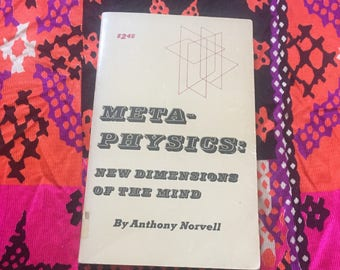Metaphysics New Dimensions of the Mind Occult Guidebook First Edition 1972