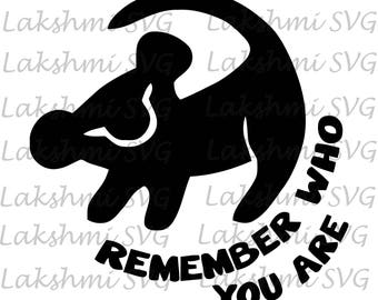 disney SVG, remember who you are, lion king svg, simba, cut file, printable, cricut, silhouette, instant download