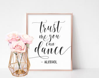 Wedding Bar Sign, Reception Sign, Wedding Bar Decor, Open Bar, Bachelorette Party Sign, Trust Me You Can Dance, Party Bar Sign, Sign For Bar
