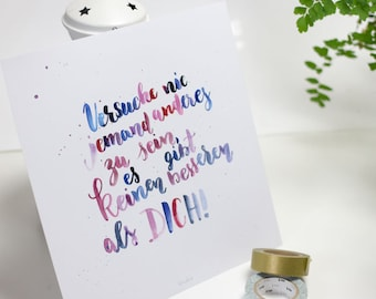 Anyone else try never to be, there is no better than YOU, Handlettering, download, print template, printable