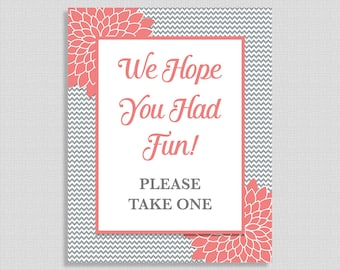 We Hope You Had Fun Please Take One Favor Sign, Neutral Shower Sign, Grey Chevron & Coral Mums,  INSTANT PRINTABLE