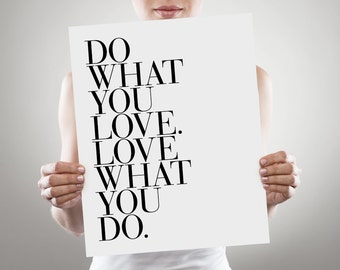 Do What You Love Print, Inspirational Wall Art, Quote Print, Wall Art Quote, Typography Art Print, Modern Bedroom Art, Inspirational Quote