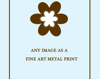 Metal photo print, modern wall art, ready to hang art, home decor, urban art, you choose photo, shipping included, contemporary art, on sale