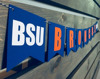 BSU Broncos Banner || Boise State University || College Football || Game Day Banner || Gifts for Him || Graduation Banner || Team Banner