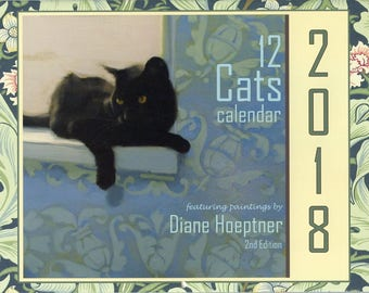 12 Cats Wall Calendar for 2018 ~ featuring Diane Hoeptner paintings -- with Free Shipping to anywhere in the U.S.!
