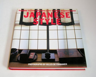 Japanese Style By Suzanne Slesin, Stafford Cliff And Daniel Rozensztroch Vintage Design Book