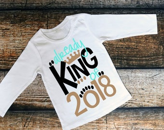 2018 Shirt, King of 2018, Boys 2018 Shirt, New Years Shirt, Boys New Years Shirt, Kids New Years Shirt, Already King of 2018, King