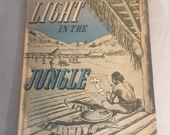 Light in The Jungle Vintage Book 1946