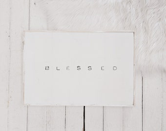 blessed black and white wooden sign