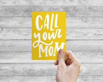 Greeting Card - Call Your Mom | Hand Lettering, Thank You Card, Wedding Card, Birthday Card, Bday Card