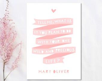 Girls Room Print, Wild and Precious Life, Gift For Girl, Pink Wall Art, Pink Nursery Decor, Girls Print