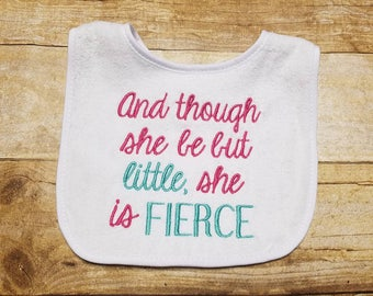 Though She Be But Little She Is Fierce  Embroidery Design -INSTANT DOWNLOAD-