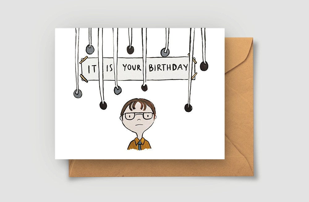 Birthday Cards Delivered ~ It is your birthday card the office birthday card dwight