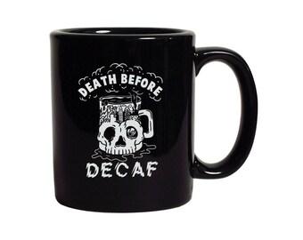 Death Before Decaf Mug | Ceramic Coffee Mug | Food Pun Mug | Foodie Gifts | Barista | Skull Mug | Gifts Under 25 | Funny Coffee Mugs