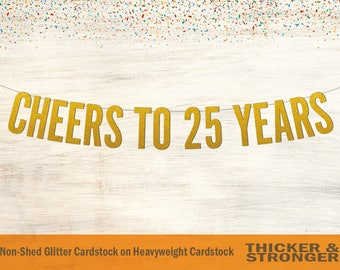 Cheers To 25 Years Banner, Block Letters - Birthday Banner, party decor, 25th birthday party decor, 25th Anniversary