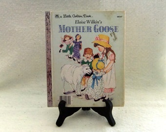 Little Golden Book: Mother Goose Illustrated by Eloise Wilkin