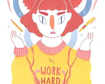 Work Hard, Hard Work // A3 Giclee Prints