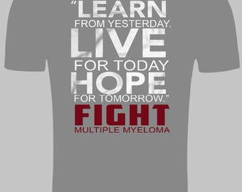 Learn Live Hope Multiple Myeloma T Shirt