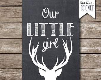 Our Little Girl - Deer Silhouette - PRINTABLE Nursery Art - INSTANT DOWNLOAD -  5x7 and 8x10