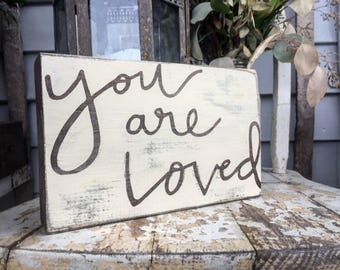 You Are Loved +  + Wooden Decor + Nursery Decor + Bedroom Decor + Rustic Decor + Farmhouse Decor + Babyshower Gift + Love + I love you