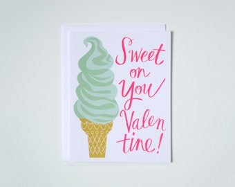 Sweet on You Valentine - for Valentine's Day