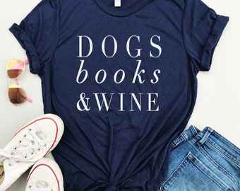 Dog Lover Gift, Wine lover gift, Dog shirt, Reading Shirt, dog mom, , Fur Mama, Book Lover Gift, Wine Gift, Girlfriend Gift, Wine Shirt