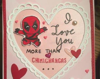 Deadpool Card: I Love You More Than Chinichangas!