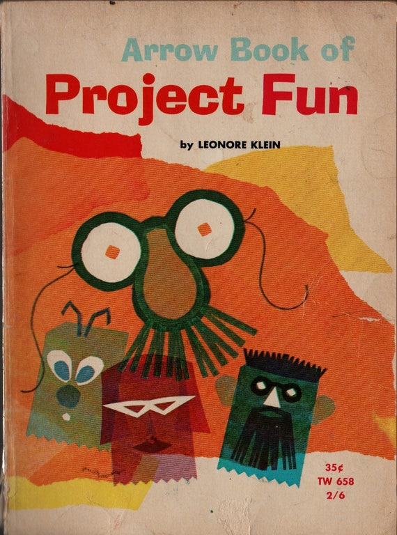 Arrow Book of Project Fun + First Printing + Leonore Klein + Dan Dickas + 1965 + Vintage Kids Book