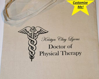 Custom Personalization Doctor of Physical Therapy Tote Bag